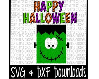 Happy Halloween * Frankenstein Cutting File - SVG & DXF Files - Silhouette Cameo/Cricut