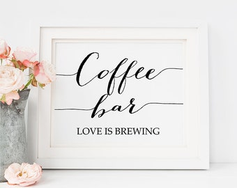 Wedding PRINTABLE Coffee Bar Love is Brewing Print, 8x10 Coffee Bar Sign, Love is Brewing Sign, Reception Sign, Wedding Signage Download