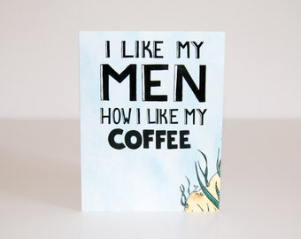 I Like My Men How I Like My Coffee - Mermaids - Greeting Card