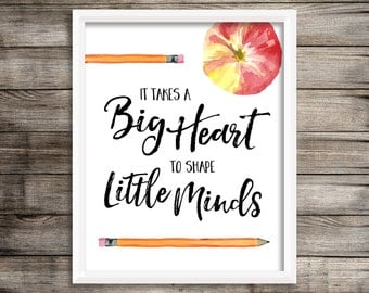 It Takes A Big Heart to Shape Little Minds 8x10 Printable Wall Art Watercolor Apple and Pencils Teacher Gift Print School Classroom Decor