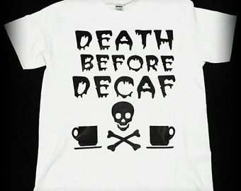 Coffee Shirt, Death Before Decaf shirt, Horror Clothing, Gothic Clothing, Heavy Metal Clothing Coffee Clothing, Coffee, S, M, L, XL