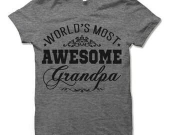 World's Most Awesome Grandpa T Shirt. Awesome Grandpa Gifts.