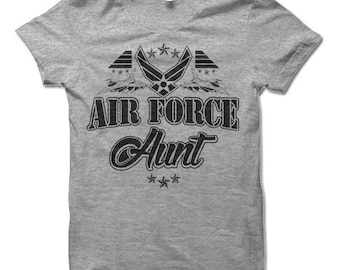 Air Force Aunt Shirt.  Funny Gift for Aunt.