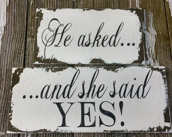 He Asked and She said Yes Sign. Save The Date Sign. Photo Props. Engagement Photo. Rustic Save the Date Sign. Save the Date Cards.