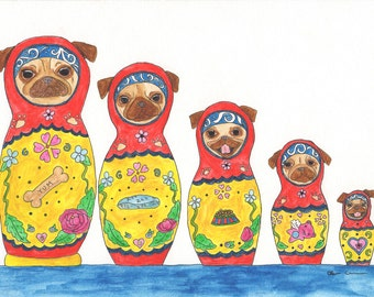 Matryoshka Pug Art Original Watercolor Painting, Funny Animal Art, Russian Nesting Doll, Folk Art, Cute Animal Art, Gifts for Her, Dog Art