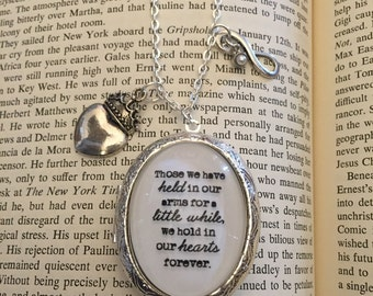 Those We Have Held In Our Arms For A Little While, Sympathy Necklace, Mourning Locket, Locket Necklace, Miscarriage Necklace, Gift for Her