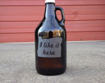 State Growler - I like it here - etched brown glass jug for beer, mead, kombucha