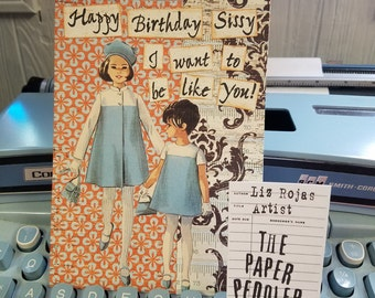 Sister Birthday Greeting Card Handmade Vintage image Collage art