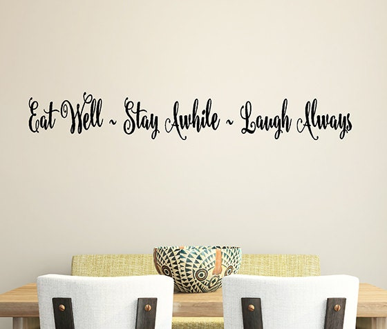 Eat Kitchen Decor Wall Decal : Vinyl wall decal words kitchen decor eat well stay awhile