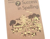 Vintage Success in Spelling Book • Vintage School Text Book • 1955 Madden and Carlson Spelling Book
