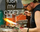 Rush Order, Move me to the Front of the Production Line, Add-On for YOU CHOOSE the COLOR, Made to Order