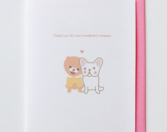 Wonderful Company Thank You Card - French Bulldog, Funny, Unique, Cute, Kawaii, Boo, Chiwawa, Dog, Animal Card, Friendship, Love