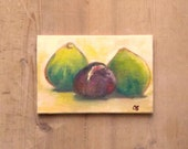 fruits figs still life mini painting 6 X 4 inch