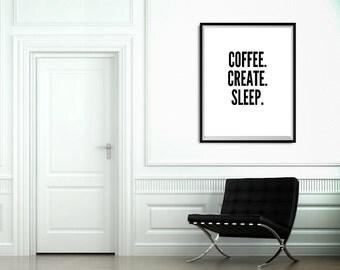 black and white art, coffee create sleep, wall art, monochrome decor, gallery wall art print, office art, office decor, coffee lovers gift