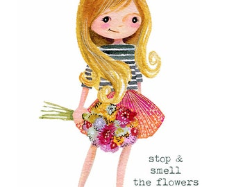 Stop & Smell the Flowers  - PRINT