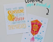 Oops/Overstock Summer SALE APS014 - Those Who Bring Sunshine Into the Lives of Others + Be Bright 5x7 art print set
