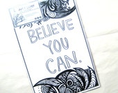 BELIEVE YOU CAN Coloring Poster Print, Color it In Motivational Poster, Wall Decor Quote Saying Work Hard Inspiration, Motivate Yourself You