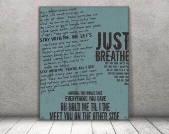 Just Breathe / Pearl Jam/ Lyric / DIGITAL Typography Poster