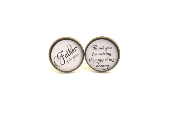 Wedding Cufflinks, Father of the Groom Gift, Cuff links, Thank You For Raising the Man of My Dreams