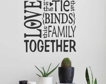 Love Binds This Family, Vinyl Wall Lettering, Vinyl Wall Decals, Vinyl Letters, Vinyl Lettering, Wall Quotes, Love Decal, Home Decal