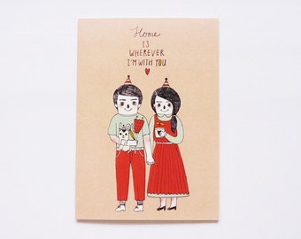Home is Wherever I'm With You - Valentine Romantic Anniversary I Love You Birthday - Couple Holding Hands - All Occasion Card
