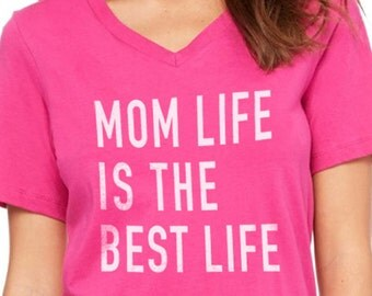 Mothers Day Gift Mom Life is The Best Life Womens T Shirt Mom Shirt V-neck Tee Mom Gift Pregnancy Gift Mom to be