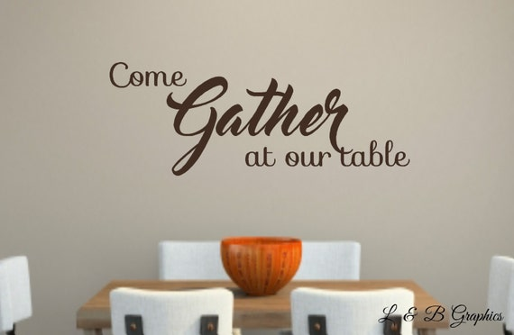 Dining Room Wall Decor Etsy : Items similar to come gather at our table vinyl wall decal