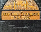 The Household Searchlight Recipe Book The Household Magazine 12th Printing Cookbook 1939