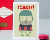 Timber - I've fallen for you (Card)