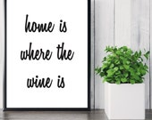 Wine Quote - Typography Print - Wall Decor. Wall Art. Black and White - Kitchen Decor. 8x10. 11x14. 4x6. Prints.