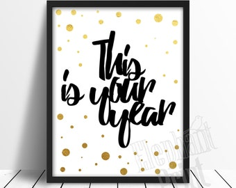 2017 - New Years Printable - Gold and Black Print -  New Years Party Decoration