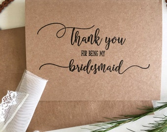 Thank You For Being My Bridesmaid - Thank You Card - Bridesmaid Gift - Gifts For Bridesmaids -Gifts on a Budget - Bridal Party Card - Rustic