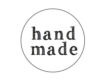 "Stickers, Hand Made.  1"" round labels for hand made, home made items.  Etsy seller product stickers, packaging stickers.  White or brown."