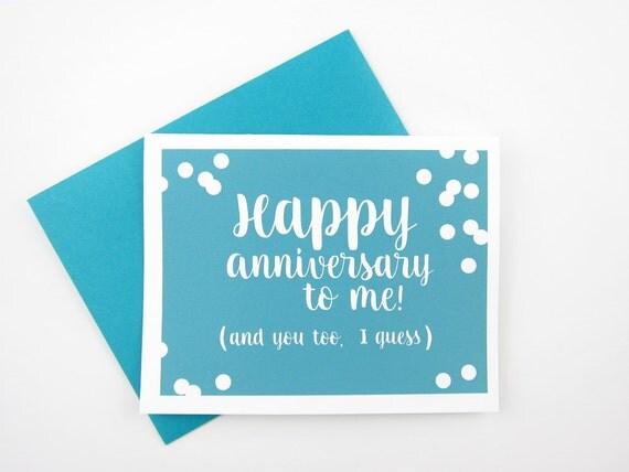 Happy Anniversary to Me: Anniversary Card