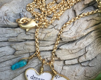 brass wire wrapped heart resin charm charms book page inspirational sayings necklace jewelry dream wild mixed media turquoise jewelry
