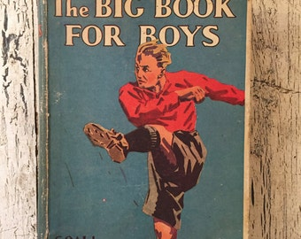 The Big Book for Boys - Vintage Children's Book from 1930 - Great Cover Graphic
