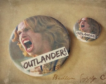 "Outlander! - Large 2 1/4"" Pin Back Button"