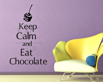 Kitchen Decals, Vinyl Decal Keep Calm and Eat Chocolate, Vinyl Decals Chocolate, Kitchen Vinyl Decals, Kitchen Vinyl Lettering