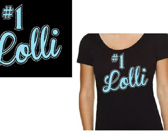 Lolli #1 Custom Rhinestone Bling Shirt