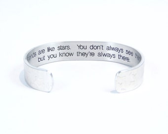 """Best Friend / Bridesmaid Gift - """"Friends are like stars.  You don't always see them, but you know they're ..."""" 1/2"""" hidden message cuff"""