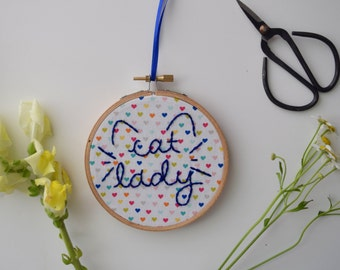 Cute 'Cat Lady' embroidery hoop art/hand embriodery art/craft room wall art/funny quote embroidery/quote wall art/home decor/funky wall art