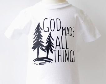 God Made All Things Baby & Toddler T-Shirts and Bodysuits - Short and Long Sleeve Bodysuit and T-shirt - Graphic Tees