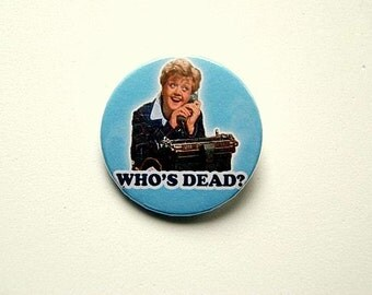 Murder she wrote Jessica Fletcher - button badge or magnet 1.5 Inch