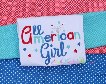 Girls 4th of July Shirt - All American Girl Shirt - 4th Of July Embroidered Shirt - Patriotic Shirt - Girls July 4th Shirt - 4th of July