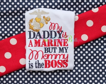 My Daddy Is A Marine But My Mommy Is The Boss Shirt - Marine Embroidered Shirt - Hero Embroidered Shirt - Marine Shirt - Military Shirt