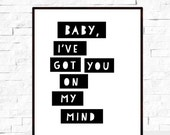 Typography Art Print  - Modern Artwork - Home Decor - Valentine's Day - Love Art Print - Song Lyrics