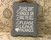 9x12 sign, Shhhh..Please Don't Knock Or Ring The Bell...