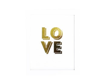 REAL Gold Foil Print LOVE Typographic - Metallic Gold Print Wall Decor