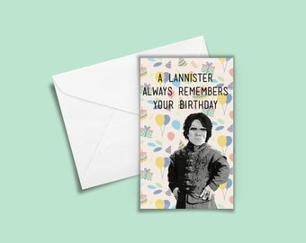 Game of Thrones Birthday Card - A Lannister Always Remembers Your Birthday