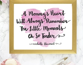 Pink Watercolor Mommy's Heart & Hand-Lettered Quote Art Print - Instant Download 8x10 - For New Baby Nursery, Mothers, Children, Home Decor